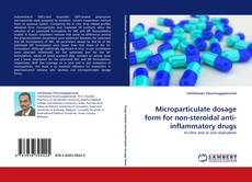 Microparticulate dosage form for non-steroidal anti-inflammatory drugs kitap kapağı