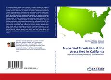 Bookcover of Numerical Simulation of the stress field in California