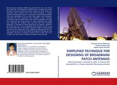 Portada del libro de SIMPLIFIED TECHNIQUE FOR DESIGNING OF BROADBAND PATCH ANTENNAS