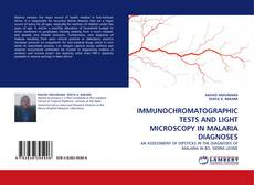 Обложка IMMUNOCHROMATOGRAPHIC TESTS AND LIGHT MICROSCOPY IN  MALARIA DIAGNOSES