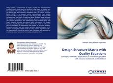 Bookcover of Design Structure Matrix with Quality Equations