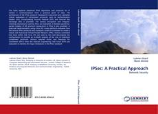 Bookcover of IPSec: A Practical Approach