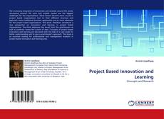 Bookcover of Project Based Innovation and Learning