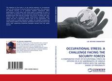 Copertina di OCCUPATIONAL STRESS: A CHALLENGE FACING THE SECURITY FORCES