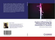 Couverture de Factors Influencing the Effectiveness of Audit Committee in Tanzania