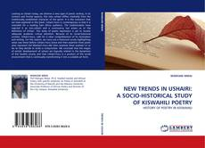 Buchcover von NEW TRENDS IN USHAIRI: A SOCIO-HISTORICAL STUDY OF KISWAHILI POETRY