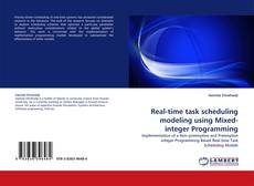 Bookcover of Real-time task scheduling modeling using Mixed-integer Programming