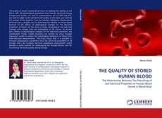 Bookcover of THE QUALITY OF STORED HUMAN BLOOD