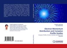 Bookcover of Electron Momentum Distribution and Compton Profile Studies