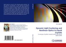Bookcover of Dynamic Light Scattering and Nonlinear Optics in Liquid Crystals