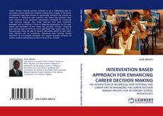 Couverture de INTERVENTION BASED APPROACH FOR ENHANCING CAREER DECISION MAKING