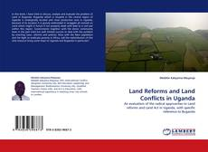 Bookcover of Land Reforms and Land Conflicts in Uganda