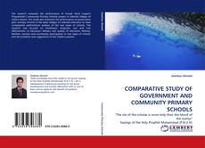 Bookcover of COMPARATIVE STUDY OF GOVERNMENT AND COMMUNITY PRIMARY SCHOOLS
