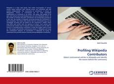 Borítókép a  Profiling Wikipedia Contributors - hoz