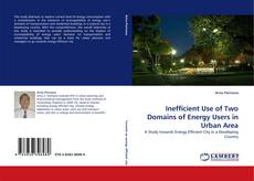 Capa do livro de Inefficient Use of Two Domains of Energy Users in Urban Area