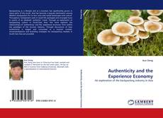 Bookcover of Authenticity and the Experience Economy