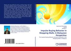 Buchcover von Impulse Buying Behavior in Shopping Malls: A Malaysian Perspective