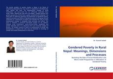 Bookcover of Gendered Poverty in Rural Nepal: Meanings, Dimensions and Processes