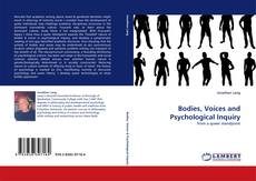 Bookcover of Bodies, Voices and Psychological Inquiry