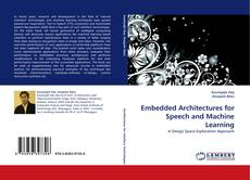 Bookcover of Embedded Architectures for Speech and Machine Learning
