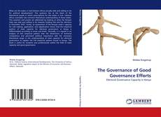 Bookcover of The Governance of Good Governance Efforts
