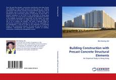 Bookcover of Building Construction with Precast Concrete Structural Elements