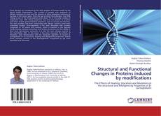 Buchcover von Structural and Functional Changes in Proteins induced by modifications