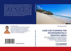 Couverture de LAND USE PLANNING FOR ENVIRONMENTALLY SENSITIVE AREAS