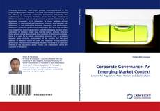 Bookcover of Corporate Governance: An Emerging Market Context