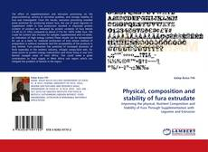 Portada del libro de Physical, composition and stability of fura extrudate