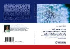 Bookcover of Microstructure characterization of some polycrystalline materials