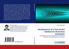 Buchcover von Development of a Fast Vortex Method for Fluid Flow Simulation
