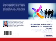 Bookcover of International perspectives on the Role of the Independent Director