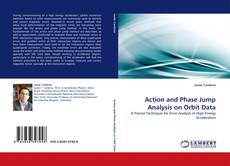 Portada del libro de Action and Phase Jump Analysis on Orbit Data