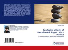 Bookcover of Developing a Model of Mental Health Support Work Practice