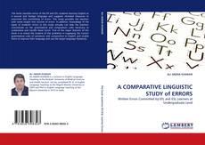 Borítókép a  A COMPARATIVE LINGUISTIC STUDY of ERRORS - hoz