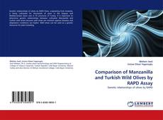 Bookcover of Comparison of Manzanilla and Turkish Wild Olives by RAPD Assay