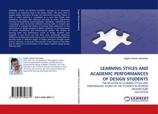 Capa do livro de LEARNING STYLES AND ACADEMIC PERFORMANCES OF DESIGN STUDENTS