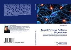 Borítókép a  Toward Pervasive Platforms Programming - hoz