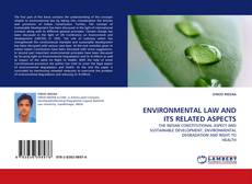 Couverture de ENVIRONMENTAL LAW AND ITS RELATED ASPECTS