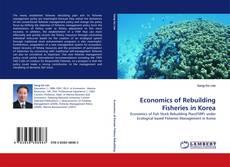 Обложка Economics of Rebuilding Fisheries in Korea