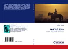 Capa do livro de RUSTING GOLD