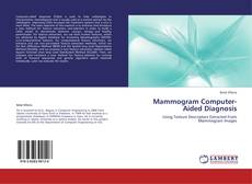 Couverture de Mammogram Computer-Aided Diagnosis