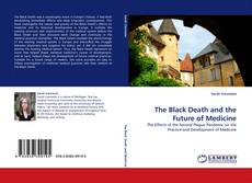 Portada del libro de The Black Death and the Future of Medicine
