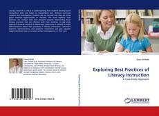 Exploring Best Practices of Literacy Instruction的封面