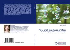 Couverture de Plate shell structures of glass