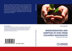 Bookcover of BIODEGRADATION AND SORPTION OF DYES FROM COLOURED WASTEWATER