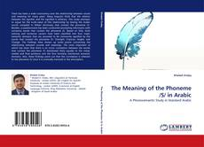 Bookcover of The Meaning of the Phoneme /S/ in Arabic