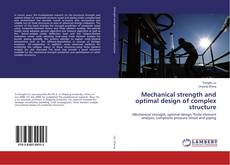 Bookcover of Mechanical strength and optimal design of complex structure