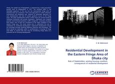 Bookcover of Residential Development in the Eastern Fringe Area of Dhaka city